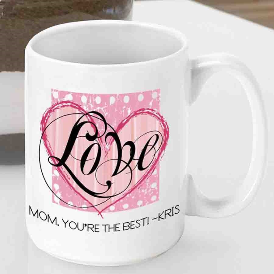 Surprise a Loved One with a custom coffee mug for Valentine's Day! Send a message of Love to a friend, grandmother or sister with our Shabby Chic Love mug. So now they will wake up every morning to a loving message from you to enjoy while drinking their f #mug